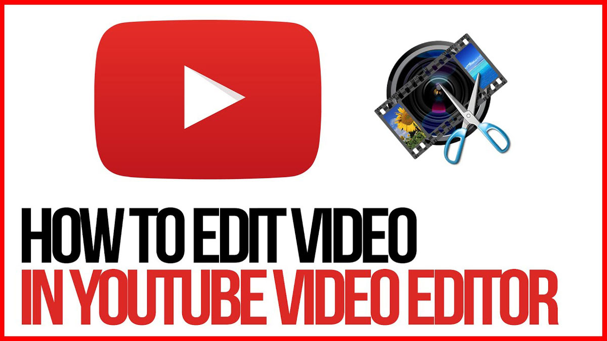 Edit Video With YouTube