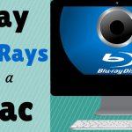 Blu-Ray Ripper for Mac