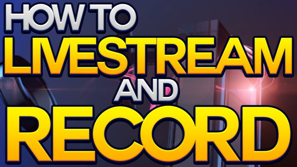 Record Live Stream Video