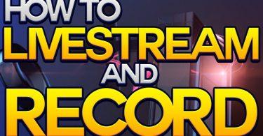 Record Live Stream Video