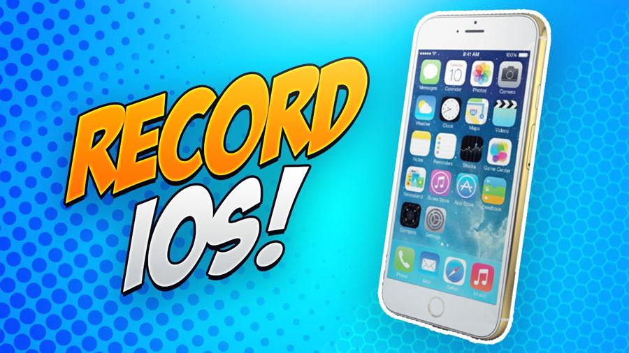 Top 8 iPhone iPad Game Recorder